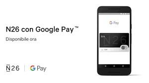 aggiungere carta di debito n26 su google pay